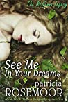 See Me in Your Dreams (The McKenna Legacy, #1)