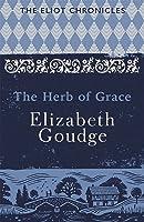 The Herb of Grace (Eliots of Damerosehay, #2)