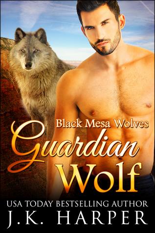 Guardian Wolf (Black Mesa Wolves #1)