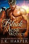 Black Mesa Wolves (Black Mesa Wolves #1-4)