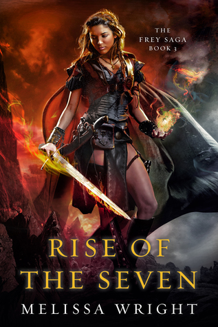 Rise of the Seven by Melissa Wright