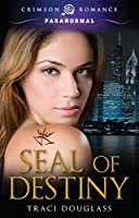 Seal of Destiny (Seven Seals Book 1)