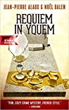 Requiem in Yquem by Jean-Pierre Alaux