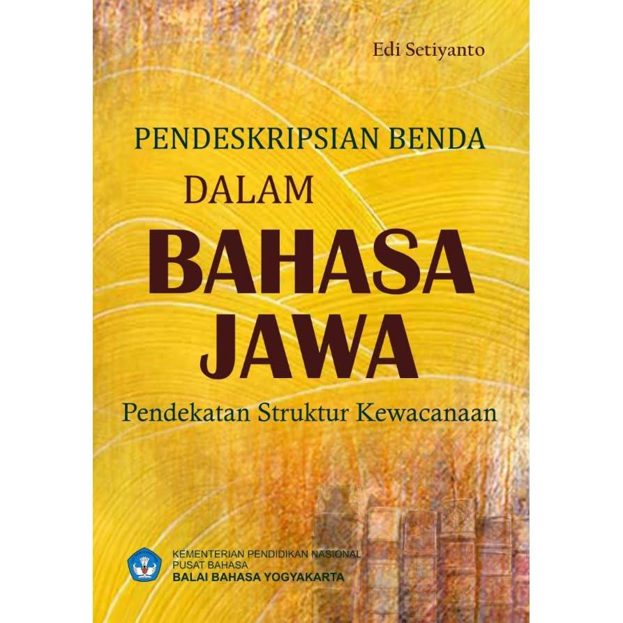 Pendeskripsian Benda Dalam Bahasa Jawa Pendekatan Struktur