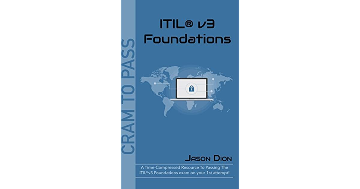 Itilv3 Foundations A Time Compressed Resource To Passing The Itil