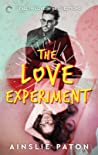The Love Experiment (Stubborn Hearts, #1)