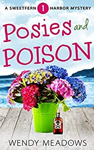 Posies and Poison (Sweetfern Harbor #1)