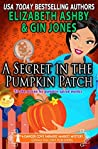 A Secret in the Pumpkin Patch (Danger Cove #17, Farmers' Market #3)