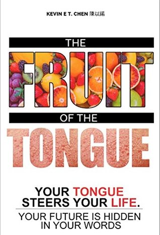 The Fruit of The Tongue