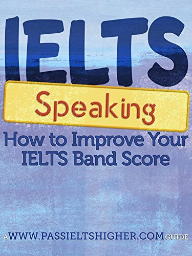 price steve ielts speaking how to improve your ielts bandsco