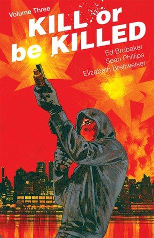 Kill or be Killed, Vol. 3