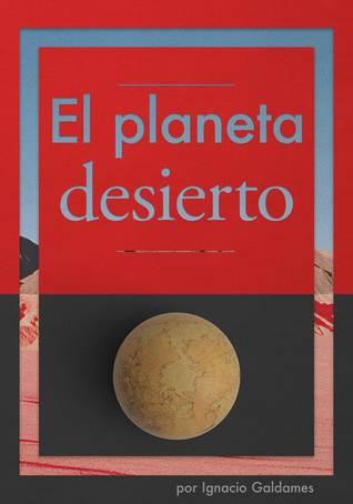 El planeta desierto