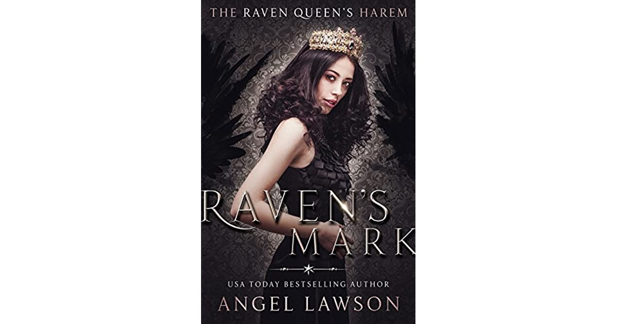 Ravens Mark The Raven Queens Harem Part One