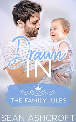 Drawn In (The Family Jules, #1)