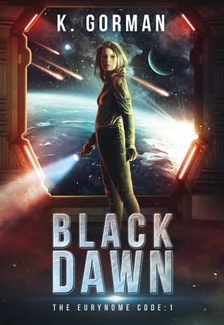 Black Dawn by K. Gorman