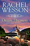 Oregon Discovery (Trails of the Heart Book 4)
