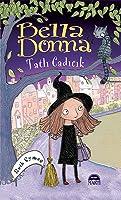 Bella Donna: Tatlı Cadıcık (Bella Donna, #1)