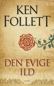 Den evige ild by Ken Follett