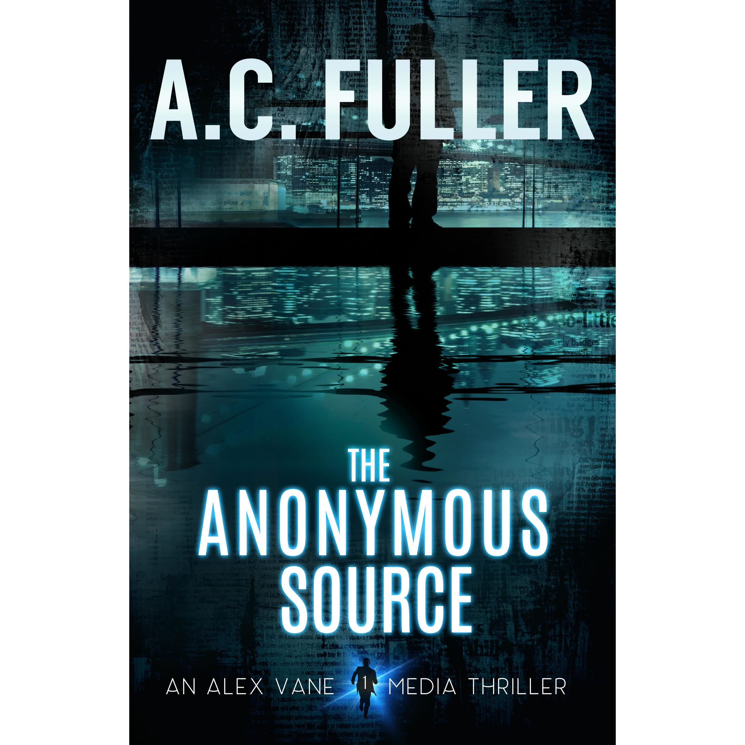 The Anonymous Source (alex Vane #1) By Ac Fuller €� Reviews, Discussion,  Bookclubs, Lists