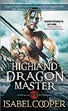 Highland Dragon Master (Dawn of the Highland Dragon, #3)