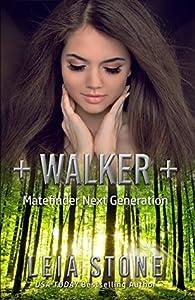 Walker (Matefinder: Next Generation, #2)