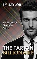 The Tartan Billionaire (The Billionaire Chronicles Book 1)
