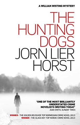 The Hunting Dogs by Jørn Lier Horst