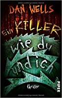 Ein Killer wie du und ich (John Cleaver, #6)