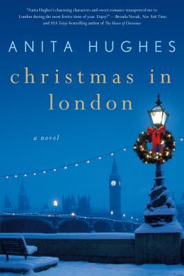 Christmas in London Anita Hughes