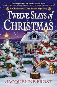 Twelve Slays of Christmas (A Christmas Tree Farm Mystery #1)