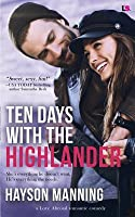 Ten Days with the Highlander