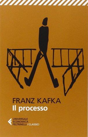 Il processo by Franz Kafka