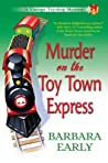 Murder on the Toy Town Express (Vintage Toyshop Mystery #2)