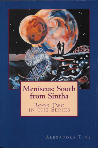 Meniscus: South from Sintha