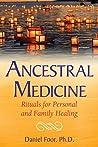 Ancestral Medicin...