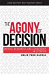 The Agony of Decision: Mental Readiness and Leadership in a Crisis