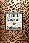 Poetry - I Still Love You (Inspirational Love Poems on Life, Poetry Books, Spiritual Poems, Poetry Books, Love Poems, Poetry Books, Inspirational Poems, Poetry Books, Love Poems, Poetry Books, Poetry)