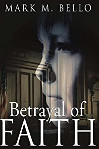 Betrayal of Faith (Zachary Blake Legal Thriller #1)