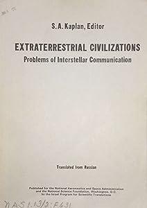 Extraterrestrial Civilizations: Problems of Interstellar Communication