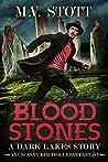 Blood Stones (The Dark Lakes #2)