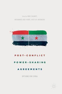 Post-Conflict Power-Sharing Agreements: Options for Syria