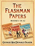 Flashman and the Dragon, Flashman on the March, Flashman and the Tiger