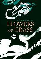 Flowers of Grass (Japanese Literature Series)