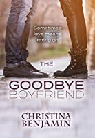 The Goodbye Boyfriend (The Boyfriend #3)