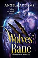 Wolves' Bane (The Order of the Wolf Series)