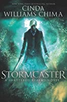 Stormcaster (Shattered Realms #3)
