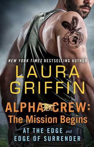 The Mission Begins by Laura Griffin
