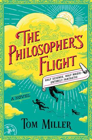 The Philosopher's Flight (The Philosophers Series, #1)