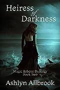 Heiress of Darkness: Magic Reborn #2