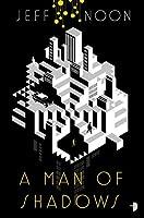 A Man of Shadows (John Nyquist, #1)